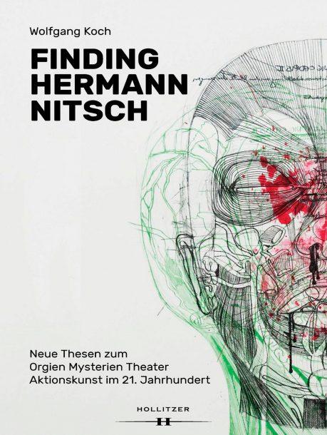 "Wolfgang Koch ""Finding Hermann Nitsch"""